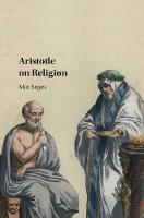 Aristotle on Religion by Mor (University of South Florida) Segev