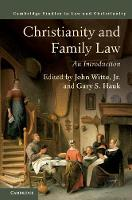 Christianity and Family Law An Introduction by John, Jr. (Emory University, Atlanta) Witte