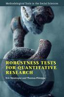 Robustness Tests for Quantitative Research by Eric (London School of Economics and Political Science) Neumayer, Thomas Plumper