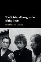 The Spiritual Imagination of the Beats by David  Stephen Calonne