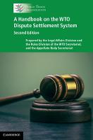 A Handbook on the WTO Dispute Settlement System by