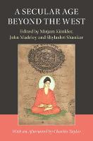 A Secular Age beyond the West by Mirjam Kunkler