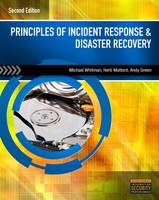 Principles of Incident Response and Disaster Recovery by Michael Whitman, Herbert Mattord