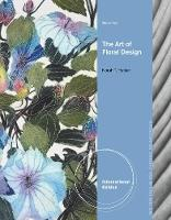 The Art of Floral Design, International Edition by Norah T. Hunter