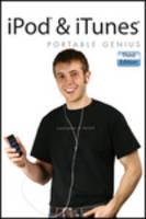 iPod & iTunes Portable Genius by Jesse D. Hollington