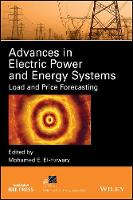 Advances in Electric Power and Energy Systems Load and Price Forecasting by Mohamed E. El-Hawary