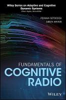 Fundamentals of Cognitive Radio by Peyman Setoodeh, Simon Haykin