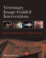 Veterinary Image-Guided Interventions by Chick Weisse