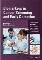 Biomarkers in Cancer Screening and Early Detection by Sudhir Srivastava