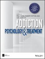 Addiction Psychology and Treatment by Paul Davis