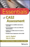 Essentials of Cas2 Assessment by Jack A. Naglieri, Tulio M. Otero