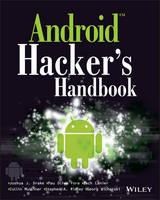 Android Hacker's Handbook by Joshua J. Drake, Zach Lanier, Collin Mulliner, Pau Oliva Fora