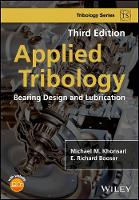 Applied Tribology Bearing Design and Lubrication by Michael M. Khonsari, E. Richard Booser