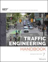 Traffic Engineering Handbook by ITE, Brian Wolshon, Anurag Pande