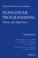 Solutions Manual to Accompany Nonlinear Programming: Theory and Algorithms by Mokhtar S. Bazaraa, Hanif D. Sherali, C. M. Shetty