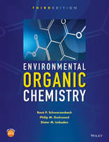 Environmental Organic Chemistry by Rene P. (Swiss Federal Institute of Technology (ETH), Z?rich, Switzerland, and Swiss Federal Institute for Water Schwarzenbach
