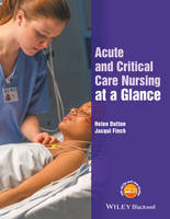 Acute and Critical Care Nursing at a Glance by Jacqui Finch