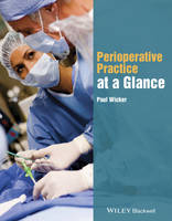 Perioperative Practice at a Glance by Paul Wicker