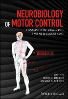 Neurobiology of Motor Control Fundamental Concepts and New Directions by Scott Hooper, Ansgar Buschges