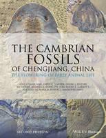 The Cambrian Fossils of Chengjiang, China The Flowering of Early Animal Life by Xian-Guang Hou, Peiyun Cong, Derek J. Siveter, Richard J. Aldridge