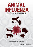 Animal Influenza by David E. Swayne
