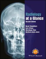 Radiology at a Glance by Rajat (Southampton General Hospital ) Chowdhury, Iain (Southampton General Hospital ) Wilson, Christopher (Southampton Ge Rofe