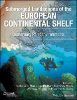 Submerged Landscapes of the European Continental Shelf Quaternary Paleoenvironments by Jan Harff