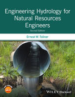 Engineering Hydrology for Natural Resources Engineers by Ernest W (Professor of Biological and Agricultural Engineering at the University of Georgia) Tollner