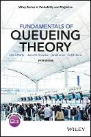 Fundamentals of Queueing Theory by John F. Shortle, James M. Thompson, Donald Gross, Carl M. Harris
