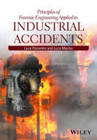 Principles of Forensic Engineering Applied to Industrial Accidents by