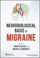 Neurobiological Basis of Migraine by Turgay Dalkara
