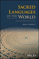 Sacred Languages of the World An Introduction by Brian P. Bennett