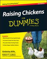 Raising Chickens For Dummies by Kimberly Willis, Robert T. Ludlow