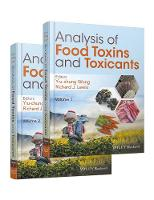 Analysis of Food Toxins and Toxicants by Yiu-Chung Wong