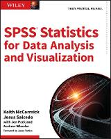 SPSS Statistics for Data Analysis and Visualization by Keith McCormick, Jesus Salcedo, Jon Peck, Andrew Wheeler