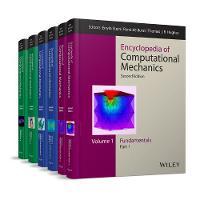 Encyclopedia of Computational Mechanics 6 Volume Set by Erwin Stein, Rene de Borst, Thomas J. R. Hughes