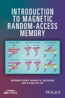 Introduction to Magnetic Random-Access Memory by Bernard Dieny, Ronald B. Goldfarb, Kyung-Jin Lee