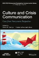 Culture and Crisis Communication Cases from Nonwestern Perspectives by Amiso M. George, Kwamena Kwansah-Aidoo