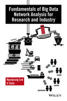 Fundamentals of Big Data Network Analysis for Research and Industry by Lee Hyun-Jung, Il Sohn