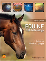 Equine Ophthalmology by Brian C. Gilger