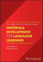 The Complete Guide to the Theory and Practice of Materials Development for Language Learning by Brian Tomlinson, Dr Hitomi Masuhara