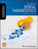 Essential Dental Therapeutics by David Wray