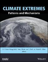 Climate Extremes: Patterns and Mechanisms by S. Y. Simon Wang