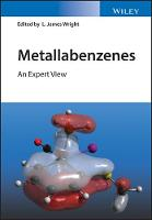 Metallabenzenes An Expert View by L. James Wright