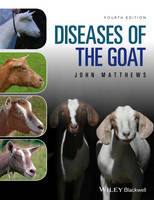 Diseases of The Goat by John G. (Honorary Veterinary Surgeon for the British Goat Society) Matthews