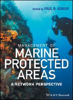 Management of Marine Protected Areas A Network Perspective by Paul D. Goriup