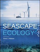 Seascape Ecology by Simon J. Pittman