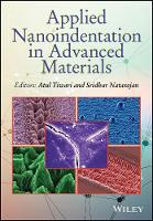 Applied Nanoindentation in Advanced Materials by Atul Tiwari