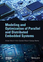 Modeling and Optimization of Parallel and Distributed Embedded Systems by Sanjay Ranka, Arslan Munir, Ann Gordon-Ross