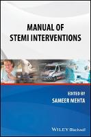 Manual of STEMI Interventions by Sameer Mehta